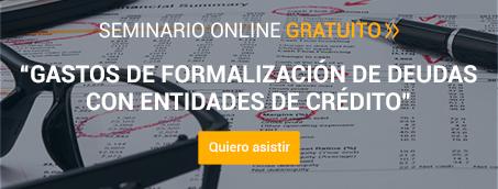 Seminario 'Gastos de Formalización de deudas con entidades de crédito'