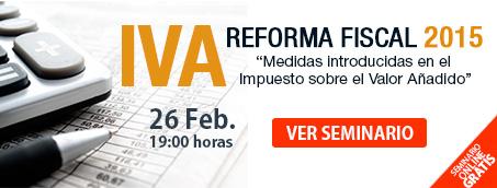 IVA. Reforma Fiscal 2015